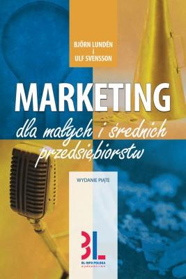 okładka Marketing dla małych i średnich przedsiębiorstw, Ebook | Björn Lundén, Ulf Svensson