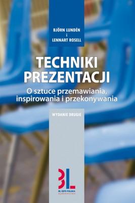 okładka Techniki prezentacji, Ebook | Björn Lundén, Lennart Rosell