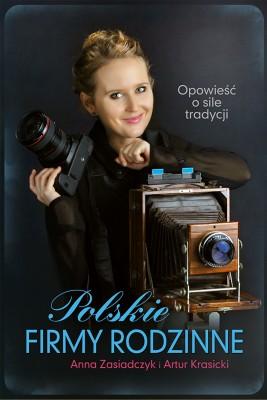 okładka Polskie firmy rodzinne, Ebook   Artur Krasicki, Anna Zasiadczyk