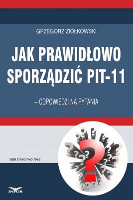 okładka Jak prawidłowo sporządzić PIT-11 – odpowiedzi na pytania, Ebook | Grzegorz Ziółkowski