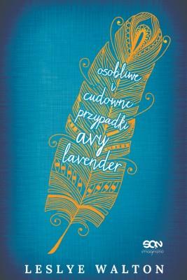 okładka Osobliwe i cudowne przypadki Avy Lavender, Ebook | Leslye Walton