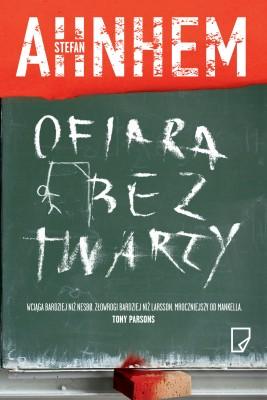 okładka Ofiara bez twarzy, Ebook | Stefan Ahnhem