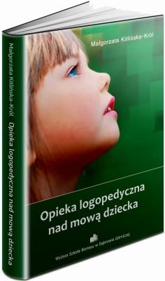 okładka Opieka logopedyczna nad mową dziecka, Ebook | Małgorzata  Kitlińska-Król
