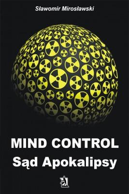 okładka Mind Control Sąd Apokalipsy, Ebook | Sławomir  Mirosławski
