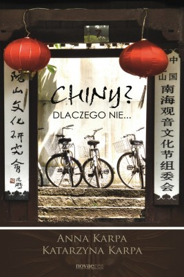 okładka Chiny? Dlaczego nie..., Ebook | Anna Karpa, Katarzyna  Karpa