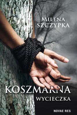 okładka Koszmarna wycieczka, Ebook | Milena  Szczypka