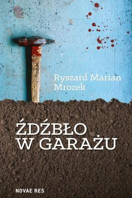 okładka Źdźbło w garażu, Ebook | Ryszard Marian  Mrozek
