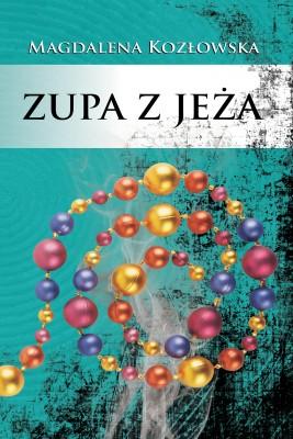 okładka Zupa z jeża, Ebook | Magdalena  Kozłowska