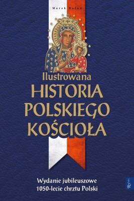 okładka Ilustrowana historia polskiego Kościoła, Ebook | Marek  Balon