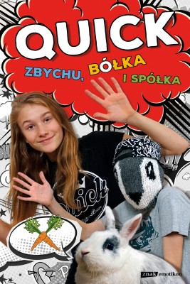 okładka Quick, Zbychu, bółka i spółka, Ebook | Julka Quick