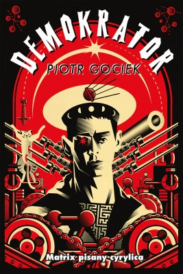 okładka Demokrator, Ebook | Piotr Gociek