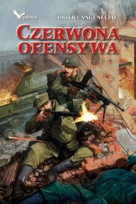 okładka Czerwona ofensywa, Ebook | Piotr Langenfeld