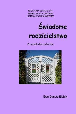 okładka Świadome rodzicielstwo, Ebook | Ewa Danuta Białek