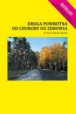 okładka Droga powrotna od choroby do zdrowia, Ebook | Ewa Danuta Białek