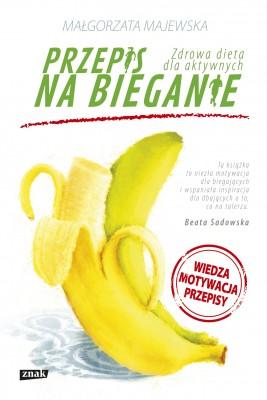 okładka Przepis na bieganie. Zdrowa dieta dla aktywnych, Ebook | Małgorzata Majewska