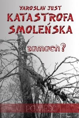 okładka Katastrofa smoleńska, Ebook | Yaroslav Just