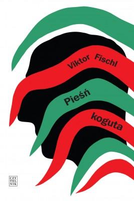 okładka Pieśń koguta, Ebook | Viktor Fischl