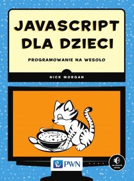 okładka JavaScript dla dzieci. Programowanie na wesoło, Ebook   Nick  Morgan