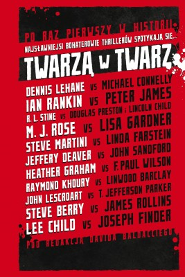 okładka Twarzą w twarz, Ebook | Lee Child, Dennis Lehane, James Rollins, Michael Connelly, Joseph Finder, Ian Rankin, Lincoln Child, David Baldacci, Douglas Preston, Jeffrey Deaver