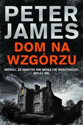 okładka Dom na wzgórzu, Ebook   Peter James