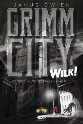 okładka Grimm City. Wilk!, Ebook | Jakub Ćwiek