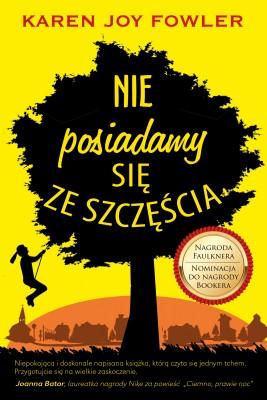 okładka Nie posiadamy się ze szczęścia, Ebook | Karen Joy  Fowler, Kamilla  Sławińska
