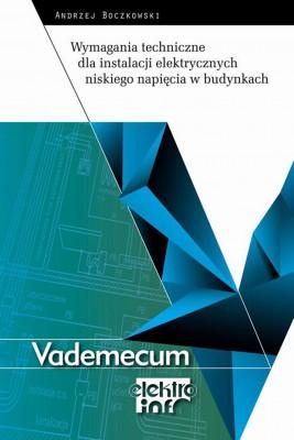 okładka Wymagania techniczne dla instalacji elektrycznych niskiego napięcia w budynkach, Ebook   Andrzej  Boczkowski