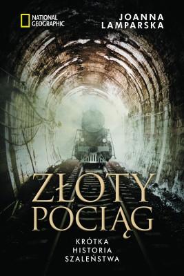 okładka Złoty pociąg, Ebook | Joanna  Lamparska