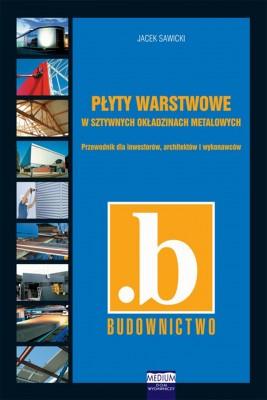 okładka Płyty warstwowe w sztywnych okładzinach metalowych, Ebook | Jacek Sawicki