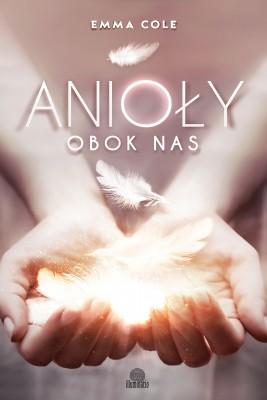 okładka Anioły obok nas, Ebook | Emma Cole