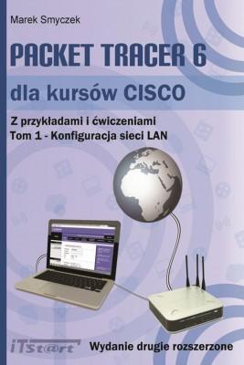 okładka Packet Tracer 6 dla kursów CISCO Tom 1 wydanie 2 rozszerzone, Ebook | Marek Smyczek