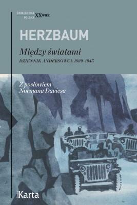 okładka Między światami. Dziennik andersowca 1939–1945, Ebook | Edward Herzbaum