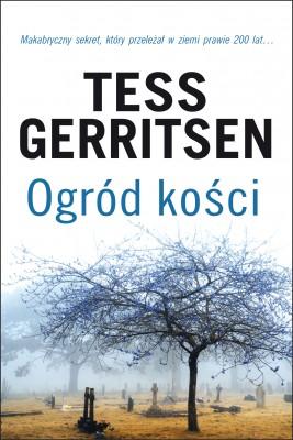 okładka Ogród kości, Ebook | Tess Gerritsen