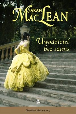 okładka Uwodziciel bez szans, Ebook | Sarah MacLean