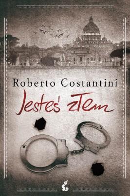 okładka Jesteś złem, Ebook | Roberto Costantini