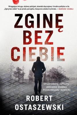 okładka Zginę bez ciebie, Ebook   Robert Ostaszewski