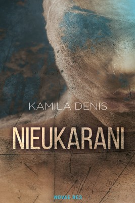 okładka Nieukarani, Ebook | Kamila  Denis
