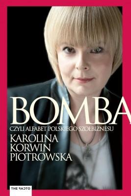 okładka BOMBA. Alfabet polskiego szołbiznesu, Ebook | Karolina Korwin-Piotrowska