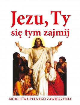 okładka Jezu, Ty się tym zajmij. Modlitwa pełnego zawierzenia, Ebook | Joanna Piątek