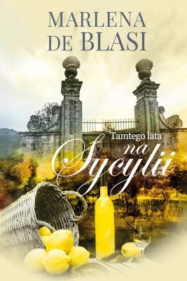 okładka Tamtego lata na Sycylii, Ebook | Marlena de Blasi