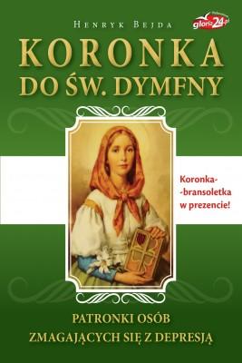 okładka Koronka do św. Dymfny, patronki osób zmagających się z depresją, Ebook | Henryk Bejda