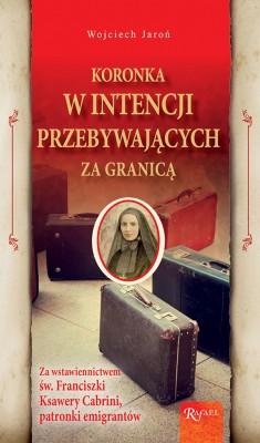 okładka Koronka w intencji przebywających za granicą, Ebook | Henryk Bejda