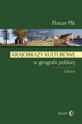 okładka Krajobrazy kulturowe w geografii polskiej, Ebook | Florian Plit