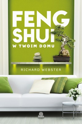 okładka Feng shui w twoim domu, Ebook | Richard Webster