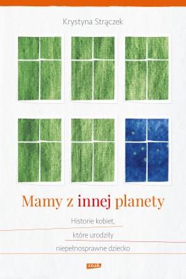 okładka Mamy z innej planety, Ebook | Krystyna Strączek