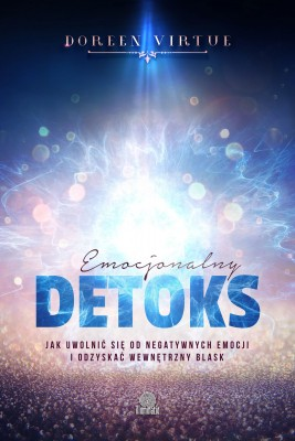 okładka Emocjonalny detoks. Jak uwolnić się od negatywnych emocji i odzyskać wewnętrzny blask, Ebook | Doreen Virtue