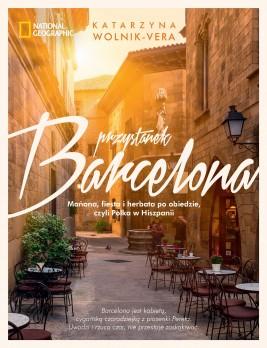 okładka Przystanek Barcelona, Ebook | Katarzyna Wolnik-Vera
