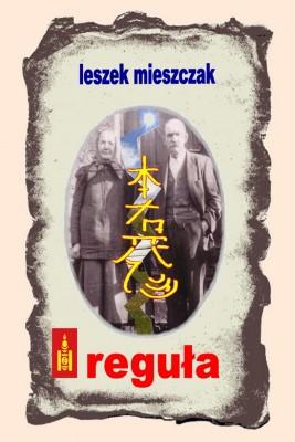okładka Reguła, Ebook | Leszek Mieszczak