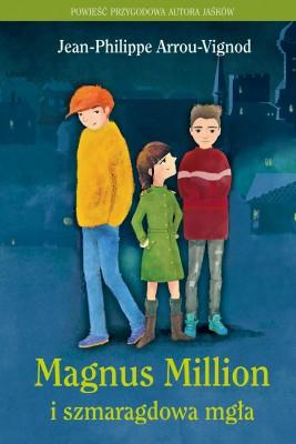 okładka Magnus Million i szmaragdowa mgła, Ebook | Jean-Philippe Arrou-Vignod