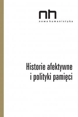 okładka Historie afektywne i polityki pamięci, Ebook | Praca zbiorowa